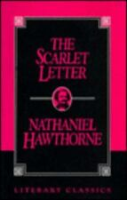 Literary Classics: The Scarlet Letter by Nathaniel Hawthorne (1996, Paperback)