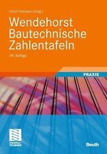 Ulrich Vismann Wendehorst Bautechnische Zahlentafeln 34. Auflage - 9783834809605