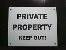 ENGRAVED SIGN - PRIVATE PROPERTY, KEEP OUT! 25cm x 20cm