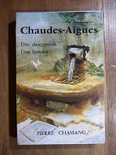 Pierre Chassang CHAUDES-AIGUES Description & Histoire 1982 CANTAL Caldaguès