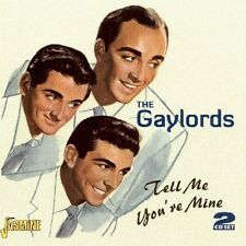 The Gaylords - Tell Me You're Mine [New CD]