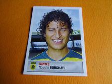 N°267 BOUKHARI FC NANTES FCN CANARIS PANINI FOOTBALL FOOT 2007 2006-2007