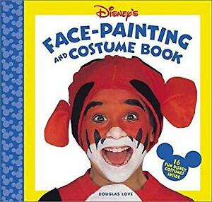 Disney's Face Painting and Costume Book Hardcover Douglas Love