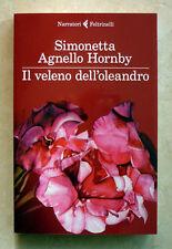 Simonetta Agnello Hornby, Il veleno dell'oleandro, Ed. Feltrinelli, 2013