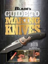 Blade's Guide to Making Knives 2nd edition  * BRAND NEW & FREE SHIPPING