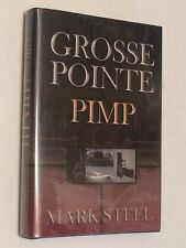 MARK STEEL SIGNED Grosse Pointe Pimp 2003 BOOK  Detroit, Michigan
