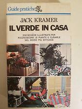 LIBRO JACK KRAMER - IL VERDE IN CASA  - RIZZOLI 1978