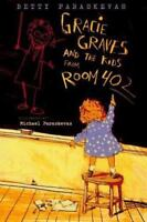 Gracie Graves and the Kids from Room 402 by Paraskevas, Betty , Hardcover