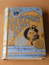 E. S. Brooks. ' In No-Man's Land. A Wonder Story. '    1885  1st Edition
