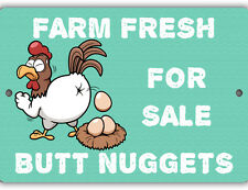 Farm Fresh Butt Nuggets For Sale Indoor/Outdoor Aluminum No Rust No Fade Sign