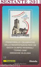 TESSERA FILATELICA GIOCHI OLIMPICI INVERNALI TORINO 2006 BARDONECCHIA 2004 F11