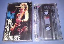 RICHARD MARX TOO LATE TO SAY GOODBYE cassette tape single