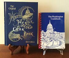 VTG THE ORIGINAL WHITE HOUSE COOKBOOK 1887 REPRINT(1999)+THE WASHINGTON COOKBOOK