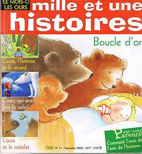 Mille et Une HISTOIRES * n° 11 * 3 récits sur Les Ours Boucle d'or et les trois
