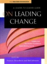 J-B Leader to Leader Institute/PF Drucker Foundation: On Leading Change : A...
