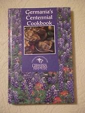 Cookbook, GERMANIA'S CENTENNIAL COOKBOOK by Germania Farm Mutual Ins Assoc Texas