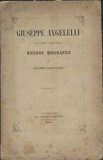Saltini - Ricordo di Giuseppe Angelelli Pittore Toscano - Bencini 1866 Firenze