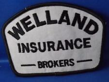 WELLAND INSURANCE BROKERS PATCH VINTAGE EMPLOYEE COLLECTOR BADGE ADVERTISING