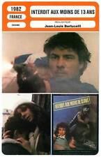 FICHE CINEMA : INTERDIT AUX MOINS DE 13 ANS - Bertuccelli 1982 Lucie sur Seine