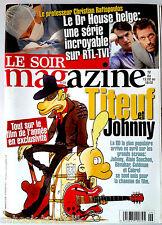 Soir Magazine 9/02/2011; Dr House Belge/ Titeuf le Film/ Buizingen témoignage