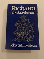 John Gillingham RICHARD THE LIONHEART  1st Edition 1st Printing