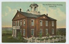 Old Public School Building INDIANA PA Vintage Pennsylvania Postcard