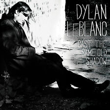 DYLAN LEBLANC Cast The Same Old Shadow UK vinyl LP + CD UNPLAYED