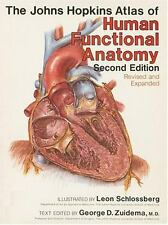 The Johns Hopkins Atlas of Human Functional Anatomy by Schlossberg Jean, George