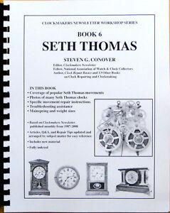 NEW Seth Thomas Clocks - Book 6 in Series by Steven Conover (BK-128)