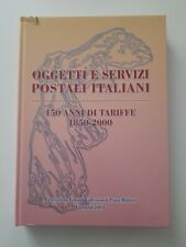 Oggetti e servizi postali italiani - 150 anni di tariffe 1850-2000