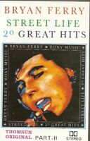 Bryan Ferry... Street Life 20 Great Hits  Import Cassette Tape