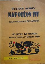 Octave Aubry - Napoléon III - 1940 - avec illustrations