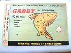 VINTAGE GABBY THE GOLDFISH 1953 BIG VALUE FUN BOOK COLORING STORY GAMES CUTOUTS