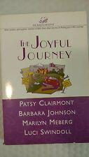 Women of Faith: The Joyful Journey : Discovering Laughter, Wisdom, Faith and Joy