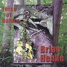 LN Rare! Force of Nature, Brian Henke 2001 Visionquest Records