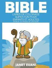 Bible : Livres de Coloriage Super Fun Pour Enfants et Adultes (Bonus: 20...