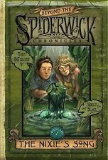 The Nixie's Song (Beyond The Spiderwick Chronicles, Book 1)