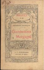 Bilancioni: Giambattista Morgagni   Profili  Formiggini 1922