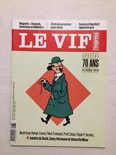 Magazine BD Tintin Tournesol LE VIF / L'EXPRESS SPÉCIAL 70 ans du journal HERGE