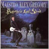 MAESTRO ALEX GREGORY Paganini's Last Stand CD Neo-Classical/Speed Metal