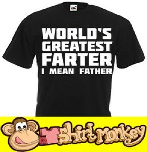 Worlds Greatest Farter I Mean Father Fathers Dad Gift T-shirt