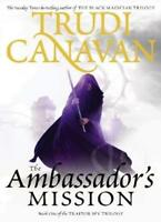 The Ambassador's Mission: Book 1 of the Traitor Spy: 1/3,Trudi Canavan
