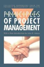 Principles of Project Management Collected Handbooks from the Project Managemen