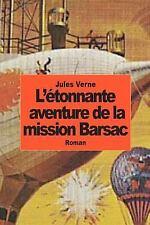 L'étonnante Aventure de la Mission Barsac by Jules Verne (2014, Paperback)