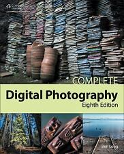 Complete Digital Photography by Ben Long (2014, Paperback)
