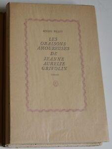 LES ORAISONS AMOUREUSES DE JEANNE AURELIE GRIVOLIN DE R. PILLET ILLUS ESPERANCE