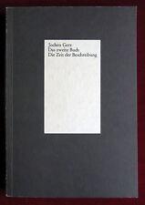 Jochen Gerz: Das zweite Buch. Die Zeit der Beschreibung