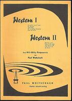""""""" Western I """" """" Western II """" Zwei Hill-Billy-Potpourris von Paul Woitschach"""