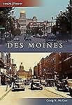 Then and Now: Des Moines by Craig S. McCue (2012, Paperback)