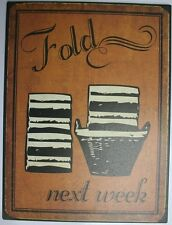 Iron Tin Metal Sign Home Kitchen Fold Laundry today Maytag Decor wall art 88799
